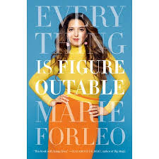 Everything is Figureoutable – by Marie Forleo