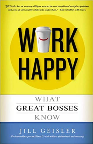 Image of Book cover for Work Happy by Jill Geisler