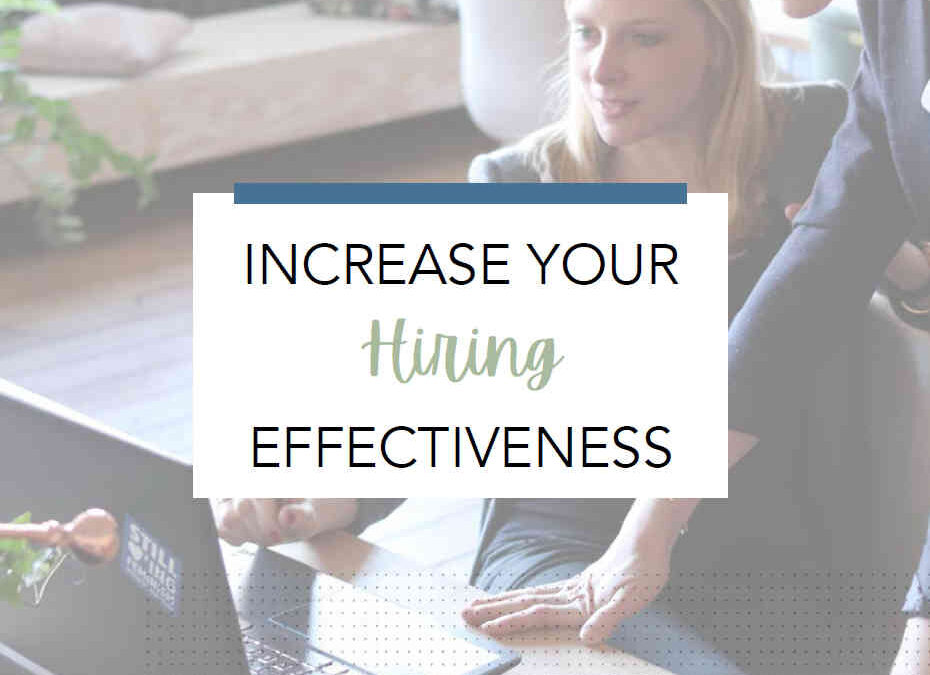 Hiring More Effectively